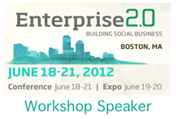 Enterprise 2.0 Conference Boston 2012 Workshop by Dion Hinchcliffe
