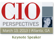 CIO Perspective Atlanta | March 2013 | Opening Keynote by Dion Hinchcliffe