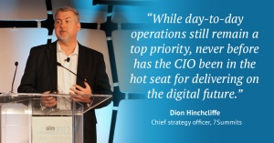 Dion Hinchcliffe on the Future of the Transformational CIO