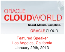 Dion Hinchcliffe speaking at Oracle Cloud World Los Angeles in January 2013