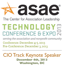 ASAE Tech Conference 2013 | CIO Track | Keynote by Dion Hinchcliffe