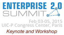 Enterprise 2.0 SUMMIT Paris 2015 Keynote and Workshop by Dion Hinchcliffe