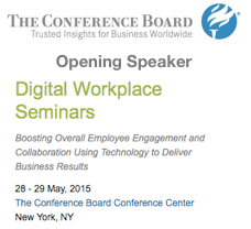 Opening Speaker, Dion Hinchcliffe, at Conference Board Digital Workplace Seminar on May 28th, 2015