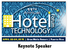 Hotel Technology Forum | Keynote Speaker Dion Hinchcliffe | April 2015