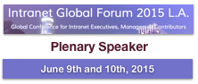 Intranet Global Forum 2015 Los Angeles | Plenary/Keynote Speaker Dion Hinchcliffe