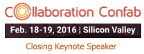 Collaboration Confab San Jose February 2016 Closing Keynote by Dion Hinchcliffe