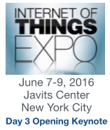 Internet of Things Expo, New York City, June 7-9, 2016, Day 3 Opening Keynote by Dion Hinchcliffe