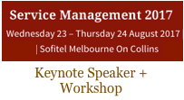 Service Management 2017 Keynote by Dion Hinchcliffe | Melbourne, Australia