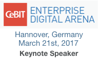 Enterprise Digital Arena at CeBIT Keynote by Dion Hinchcliffe on March 21 2017