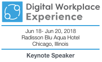 Digital Workplace Experience 2018 Keynote by Dion Hinchcliffe