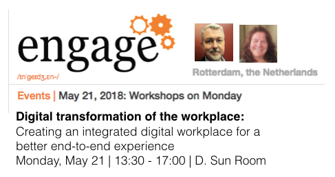 Engage Workshop, Rotterdam, Netherlands with Dion Hinchcliffe and Ellen Feaheny on Digital Workplace and End-to-End Employee Experience