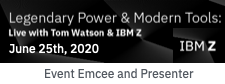 Dion Hinchcliffe Hosts and Presents IBM Z's Legendary Power and Modern Tools