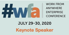 Dion Hinchcliffe Keynote's 1E Global's Work from Anywhere Conference in July, 2020